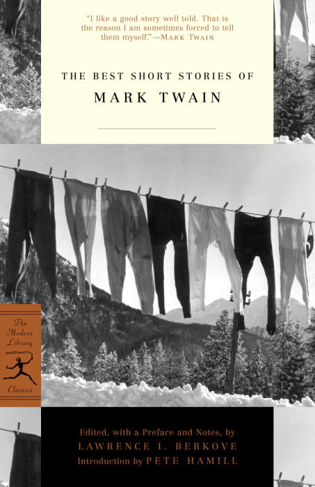 The Best Short Stories of Mark Twain By Twain, Mark/ Berkove, Lawrence I./ Hamill, Pete (INT)